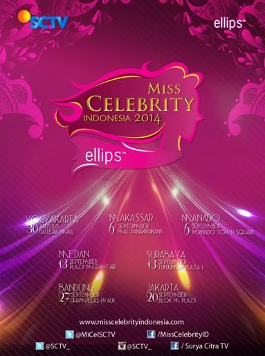 """Ajang Pencarian Wanita Cantik dan Bertalenta di Indonesia """"Miss Celebrity Indonesia 2014 Bersama Ellips Hair Care"""" Hadir Kembali di SCTV"""
